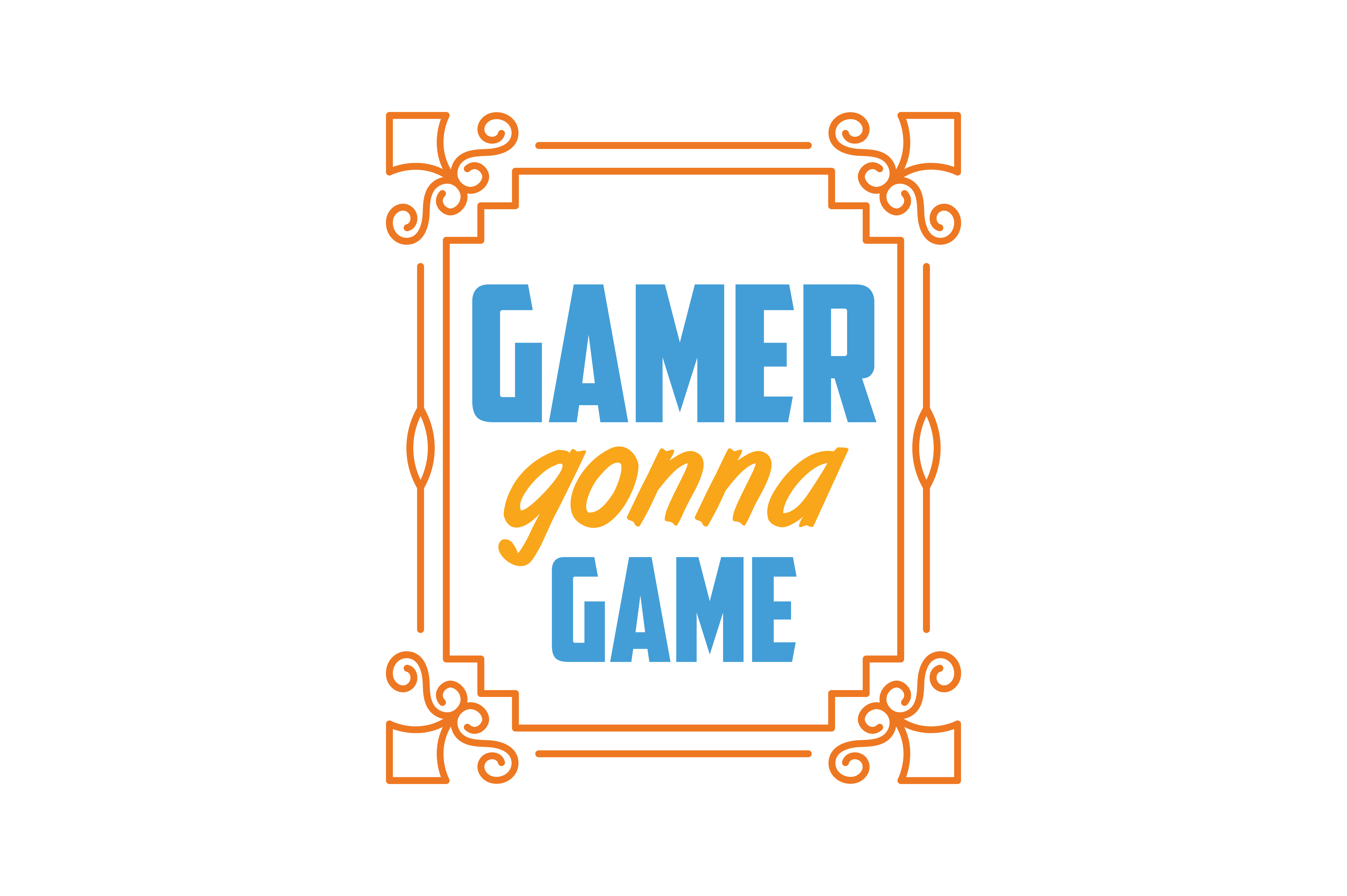 Download Free Gamer Gonna Game Quote Svg Cut Grafik Von Thelucky Creative for Cricut Explore, Silhouette and other cutting machines.