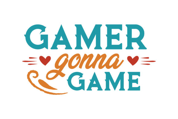 Print on Demand: Gamer Gonna Game Quote SVG Cut Gráfico Crafts Por TheLucky