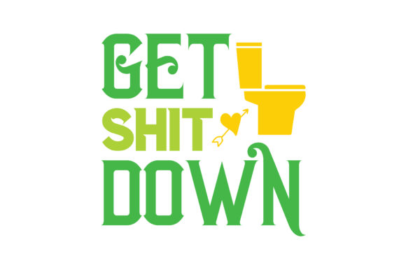 Download Free Get Shit Down Quote Svg Cut Graphic By Thelucky Creative Fabrica for Cricut Explore, Silhouette and other cutting machines.