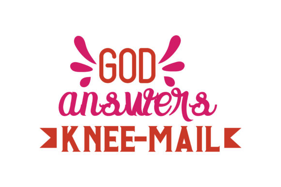 Download Free God Answers Knee Mail Quote Svg Cut Graphic By Thelucky for Cricut Explore, Silhouette and other cutting machines.