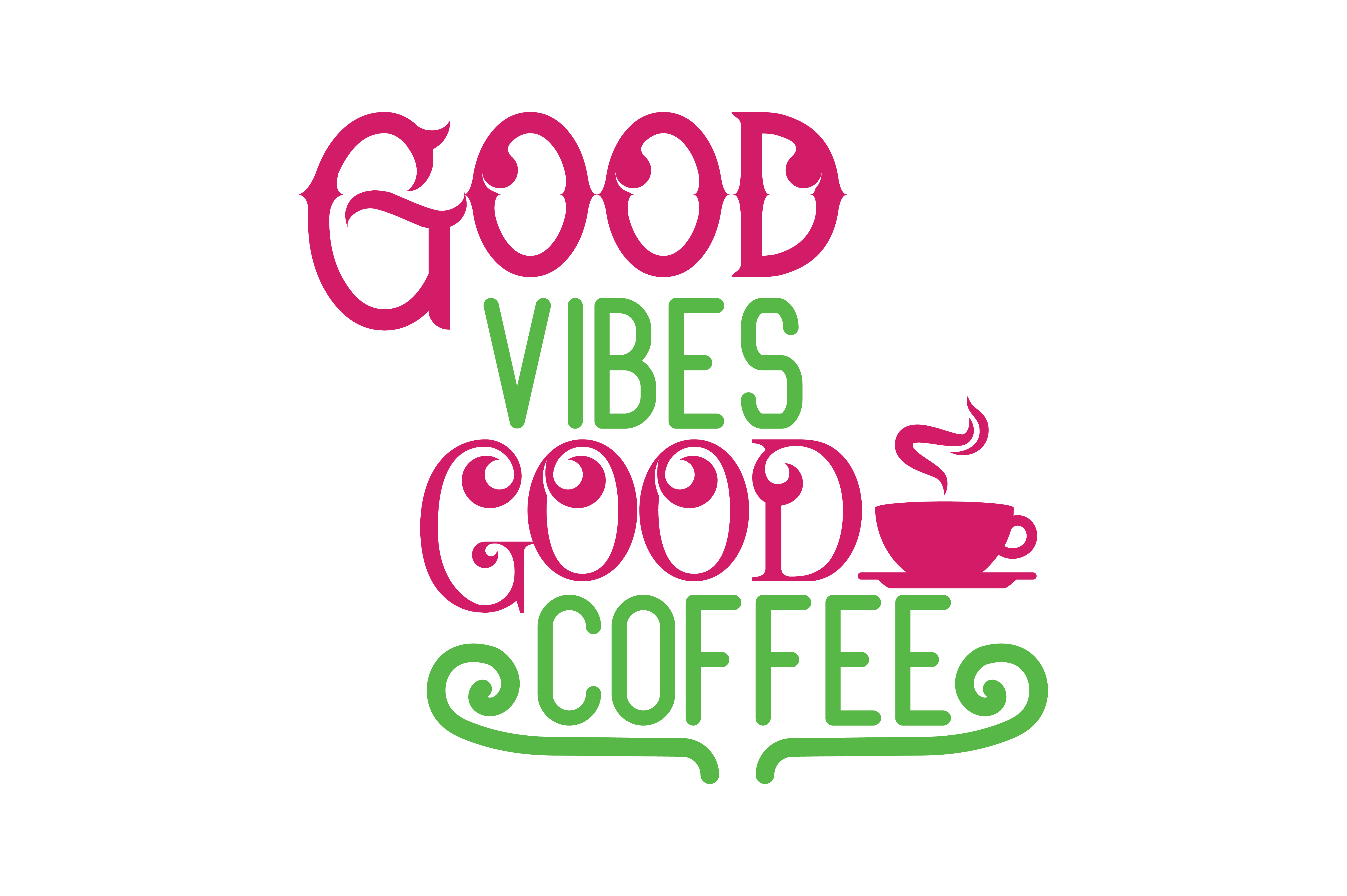 Download Free Good Vibes And Good Coffee Quote Svg Cut Graphic By Thelucky for Cricut Explore, Silhouette and other cutting machines.