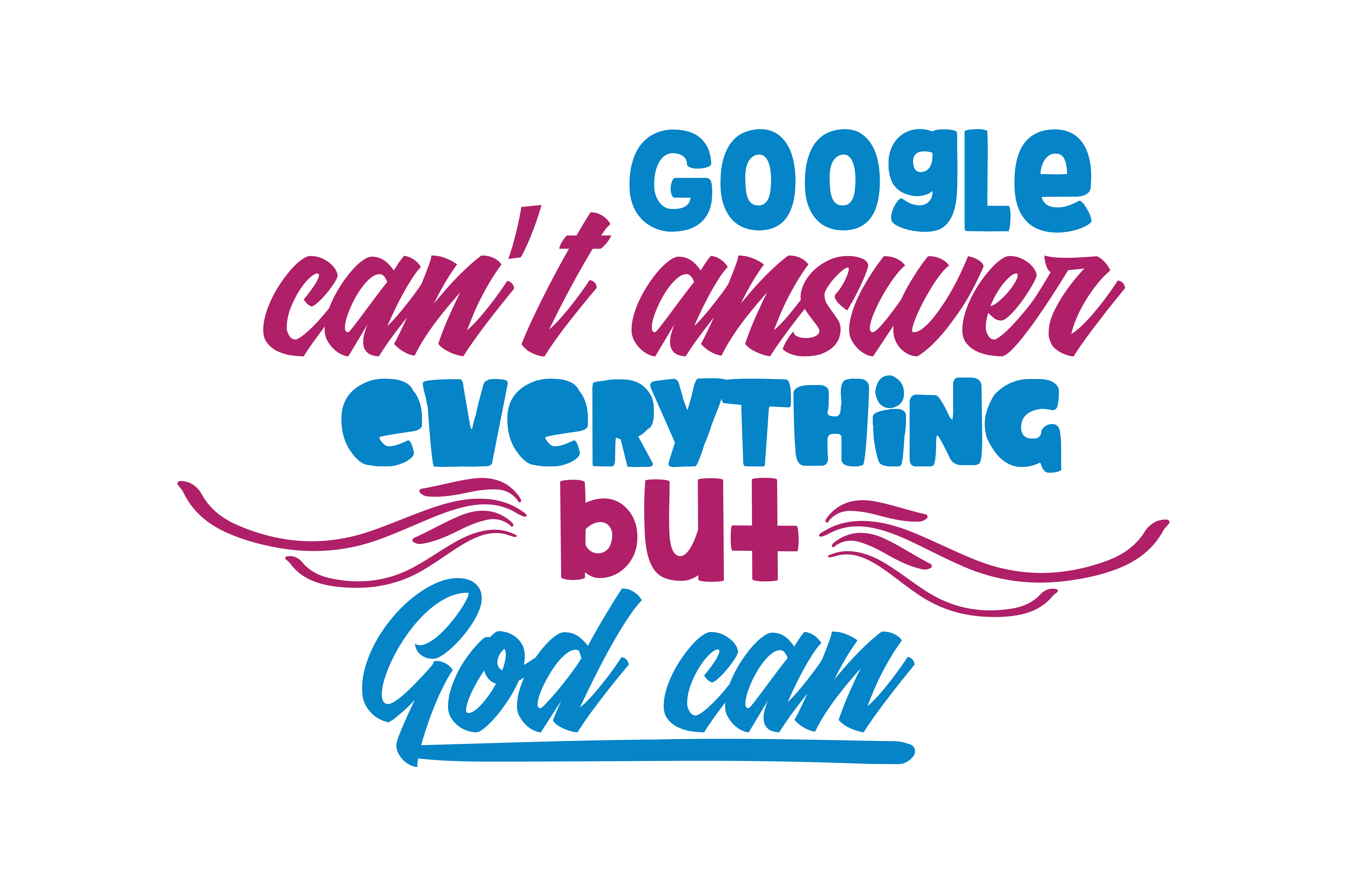 Download Free Google Can T Answer Everything But God Can Quote Svg Cut Graphic SVG Cut Files