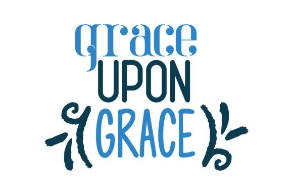 Download Free Grace Upon Grace Quote Svg Cut Graphic By Thelucky Creative Fabrica for Cricut Explore, Silhouette and other cutting machines.