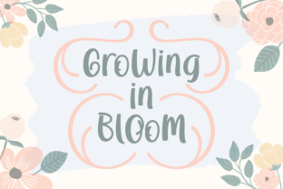 Growing in Bloom Font By Rifki (7ntypes)