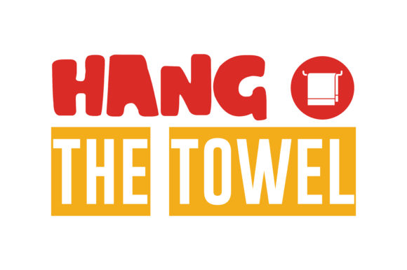 Hang The Towel Quote Svg Cut Graphic By Thelucky Creative Fabrica
