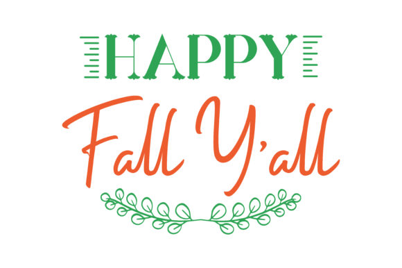 Download Free Happy Fall Y All Quote Svg Cut Graphic By Thelucky Creative for Cricut Explore, Silhouette and other cutting machines.