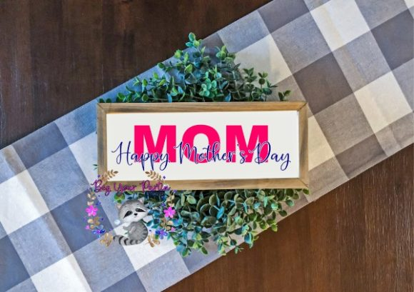 Print on Demand: Happy Mother's Day Graphic Crafts By Beg Your Partin Designs