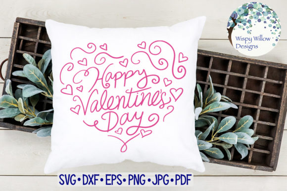 Happy Valentine S Day Heart Svg Graphic By Wispywillowdesigns