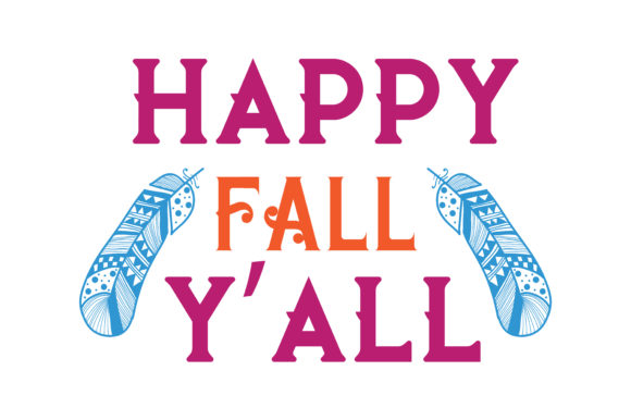 Print on Demand: Happy Fall Y'all Quote SVG Cut Graphic Crafts By TheLucky