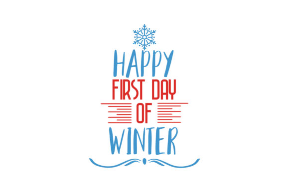 Download Free Happy First Day Of Winter Quote Svg Cut Graphic By Thelucky for Cricut Explore, Silhouette and other cutting machines.