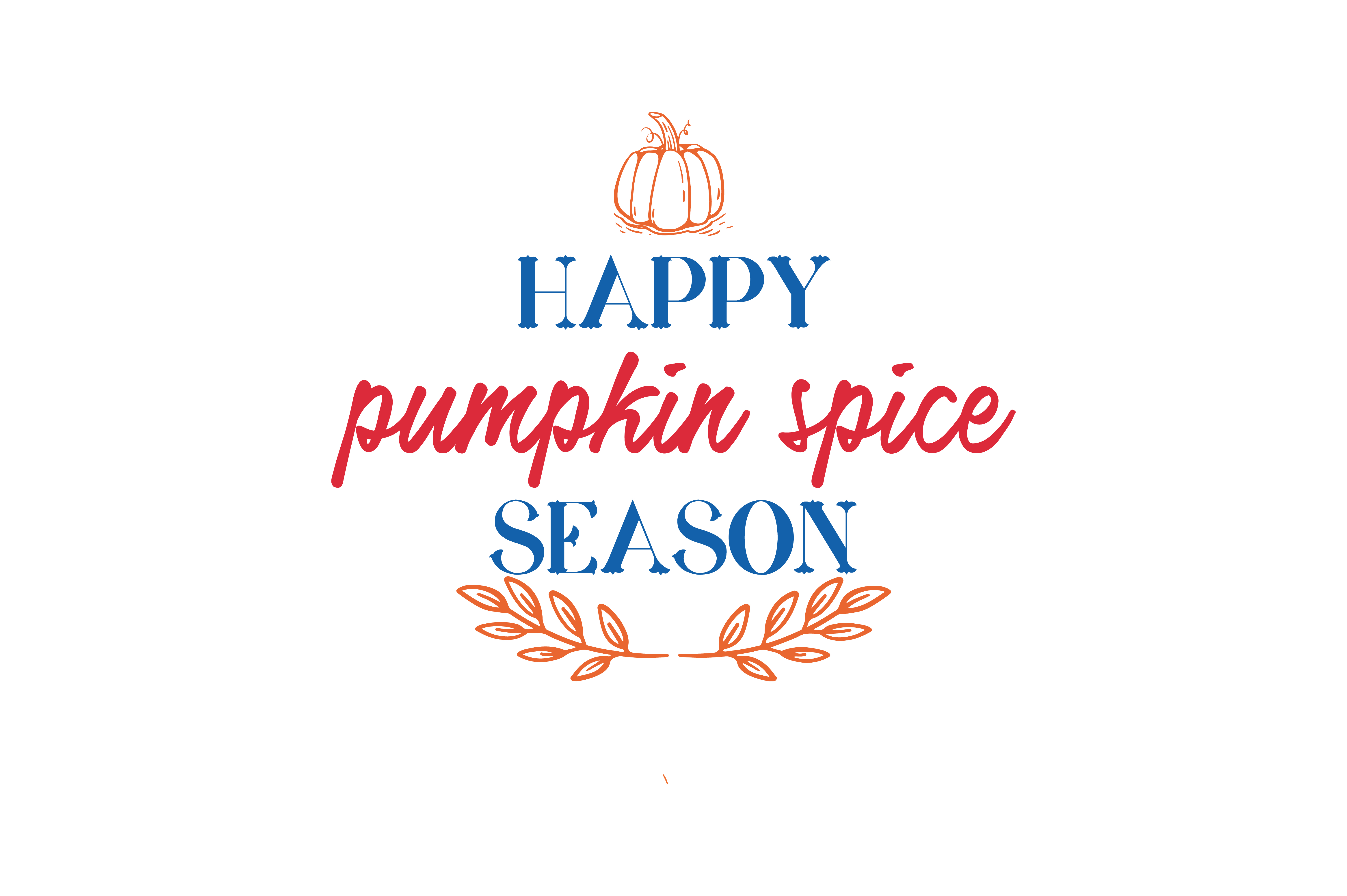 Download Free Happy Pumpkin Spice Season Quote Svg Cut Graphic By Thelucky for Cricut Explore, Silhouette and other cutting machines.