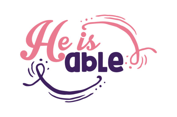 Print on Demand: He is Able Quote SVG Cut Graphic Crafts By TheLucky