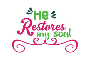 Download Free He Restores My Soul Quote Svg Cut Graphic By Thelucky Creative for Cricut Explore, Silhouette and other cutting machines.