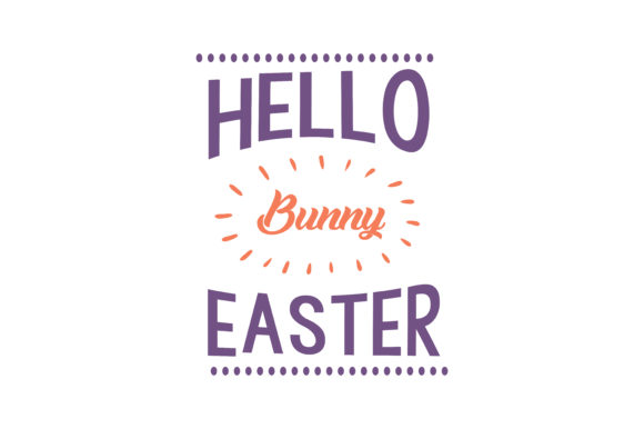 Download Free Hello Bunny Easter Quote Svg Cut Graphic By Thelucky Creative for Cricut Explore, Silhouette and other cutting machines.
