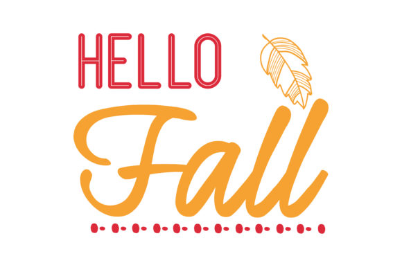 Hello Fall Quote Svg Cut Graphic By Thelucky Creative Fabrica