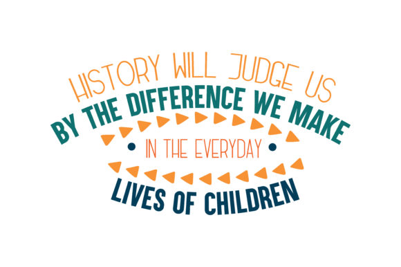 Download Free History Will Judge Us By The Difference We Make In The Everyday for Cricut Explore, Silhouette and other cutting machines.