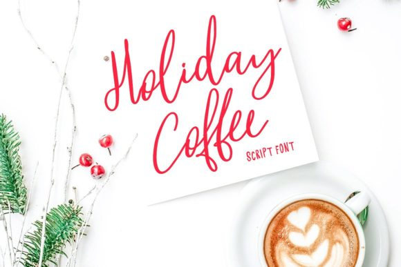 Holiday Coffee Script & Handwritten Font By Creativeqube Design