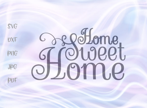 Home Sweet Home SVG Graphic By Digitals by Hanna