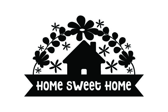 Home Sweet Home Quotes Craft Cut File By Creative Fabrica Crafts - Image 1