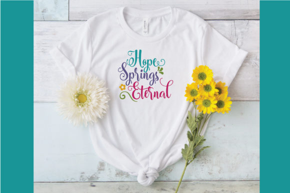 Download Free Hope Springs Eternal Svg Cut File Spring Svg Graphic By for Cricut Explore, Silhouette and other cutting machines.