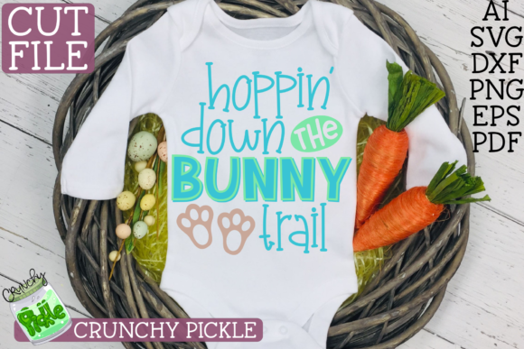 Hoppin' Down the Bunny Trail Easter Phrase Graphic Crafts By Crunchy Pickle - Image 3