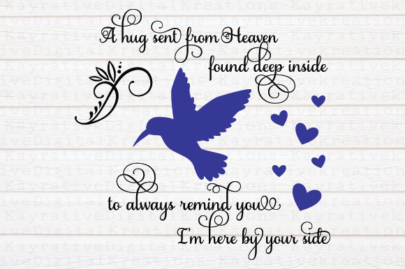 Download Free Humming Bird Memorial Svg A Hug From Heaven Graphic By Kayla for Cricut Explore, Silhouette and other cutting machines.