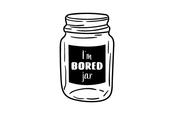 Download Free I M Bored Jar Svg Cut File By Creative Fabrica Crafts Creative for Cricut Explore, Silhouette and other cutting machines.