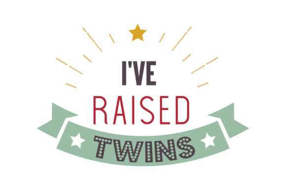 Download Free I Ve Raised Twins Quote Svg Cut Graphic By Thelucky Creative for Cricut Explore, Silhouette and other cutting machines.