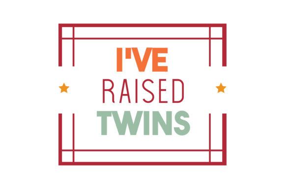 Download Free I Ve Raised Twins Quote Svg Cut Graphic By Thelucky Creative Fabrica for Cricut Explore, Silhouette and other cutting machines.