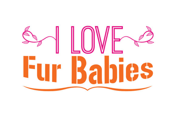 Download Free I Love Fur Babies Quote Svg Cut Graphic By Thelucky Creative for Cricut Explore, Silhouette and other cutting machines.
