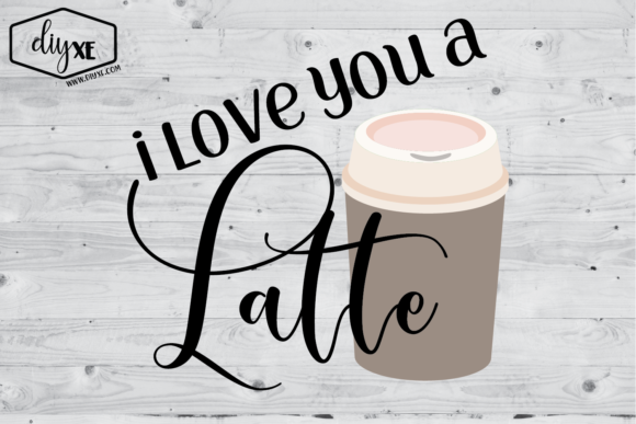 I Love You a Latte Graphic Illustrations By Sheryl Holst