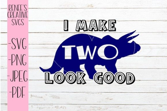 f6a45964b4113 I Make Two Look Good Svg
