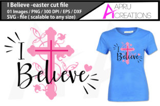 Download Free I Believe Easter Svg Graphic By Aparnastjp Creative Fabrica for Cricut Explore, Silhouette and other cutting machines.