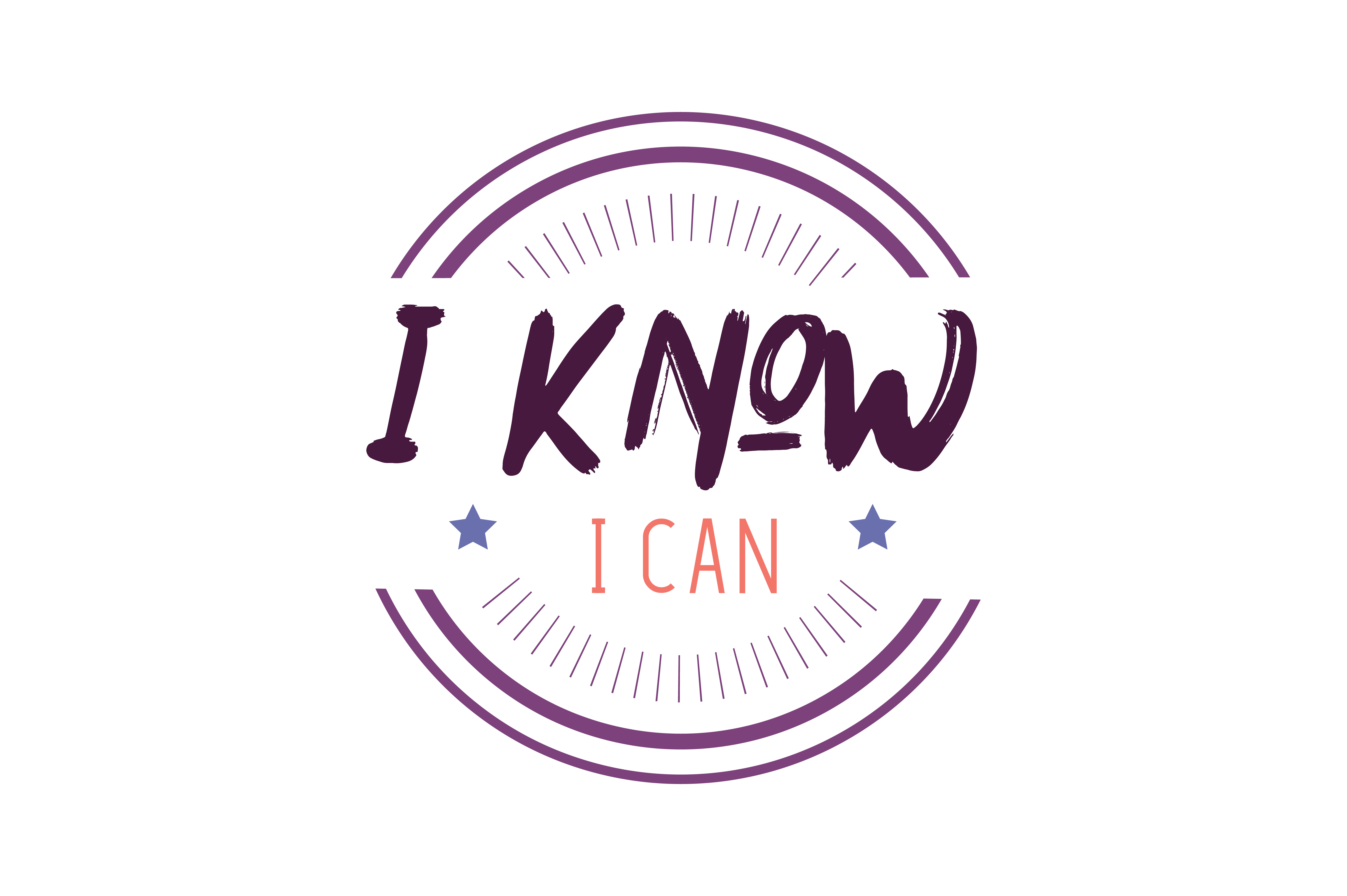 Download Free I Know I Can Quote Svg Cut Graphic By Thelucky Creative Fabrica for Cricut Explore, Silhouette and other cutting machines.