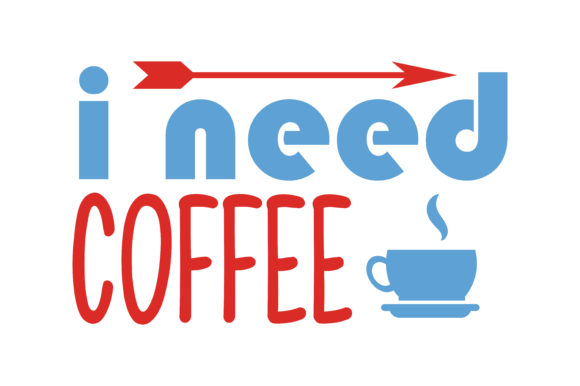Download Free I Need Coffe Quote Svg Cut Graphic By Thelucky Creative Fabrica for Cricut Explore, Silhouette and other cutting machines.
