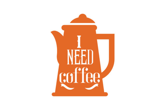 Download Free I Need Coffee Quote Svg Cut Graphic By Thelucky Creative Fabrica SVG Cut Files