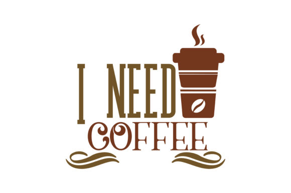 Download Free I Need Coffee Quote Svg Cut Graphic By Thelucky Creative Fabrica for Cricut Explore, Silhouette and other cutting machines.