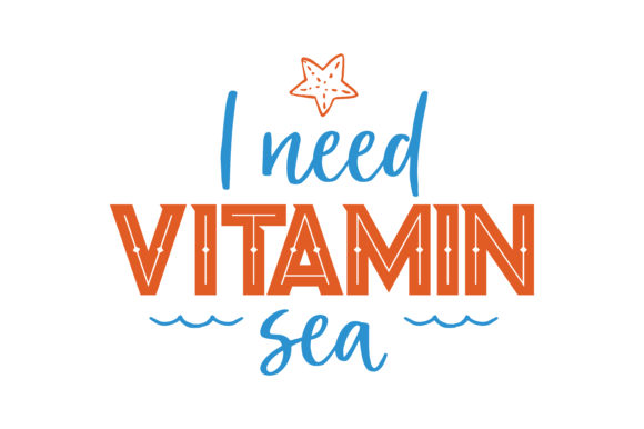 Download Free I Need Vitamin Sea Quote Svg Cut Graphic By Thelucky Creative for Cricut Explore, Silhouette and other cutting machines.