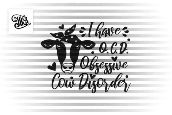 I Suffer from O.c.d. Obsessive Cow Disorder Graphic Crafts By Illustrator Guru - Image 2