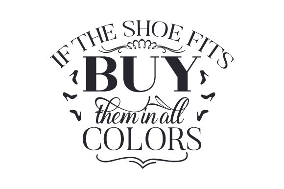 If the Shoe Fits, Buy Them in All Colors Craft Design By Creative Fabrica Crafts Image 1