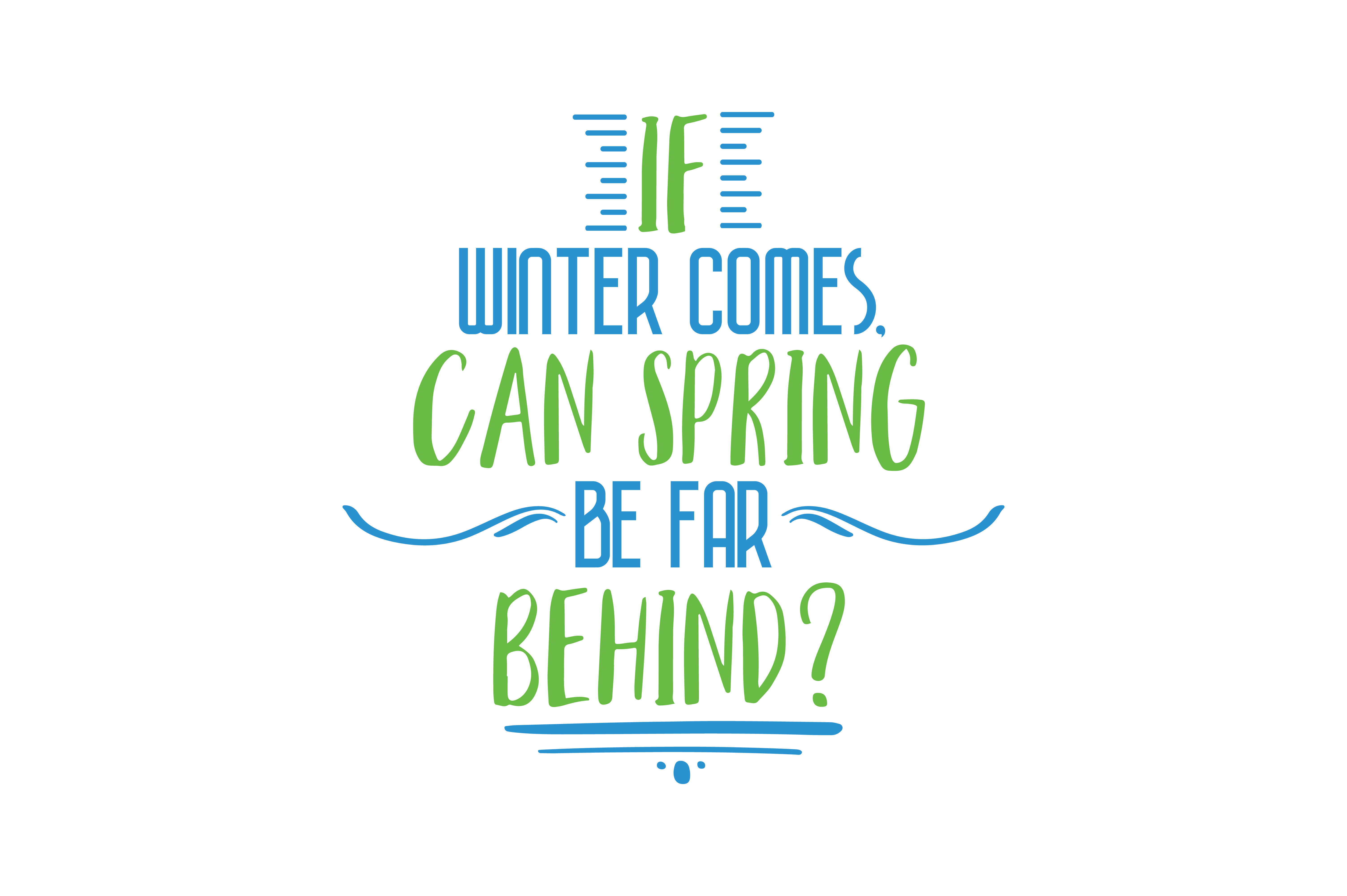 Download Free If Winter Comes Quote Svg Cut Graphic By Thelucky Creative Fabrica for Cricut Explore, Silhouette and other cutting machines.