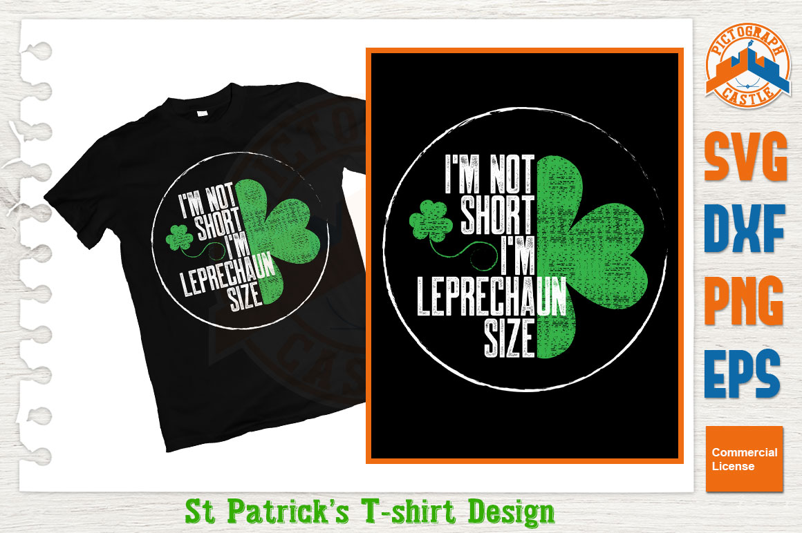 Download Free I M Not Short I M Leprechaun Size Grafico Por Graphicza for Cricut Explore, Silhouette and other cutting machines.
