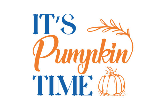 Download Free It S Pumpkin Time Quote Svg Cut Graphic By Thelucky Creative SVG Cut Files
