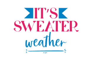 Download Free It S Sweater Weather Quote Svg Cut Graphic By Thelucky for Cricut Explore, Silhouette and other cutting machines.