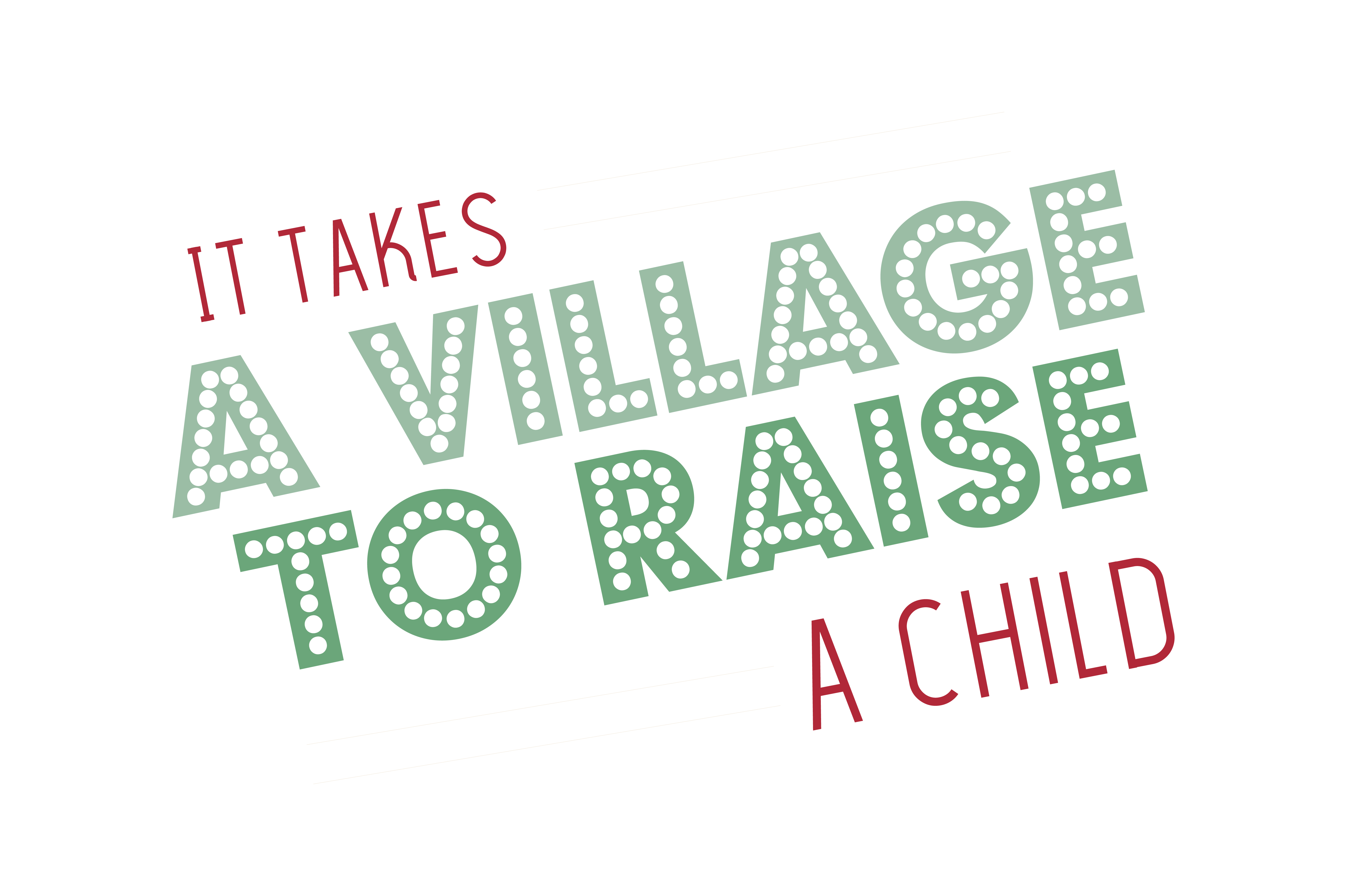 It Takes A Village To Raise A Child Quote Svg Cut Graphic By