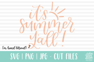 It's Summer Y'all, Handlettered Graphic Crafts By jordynalisondesigns