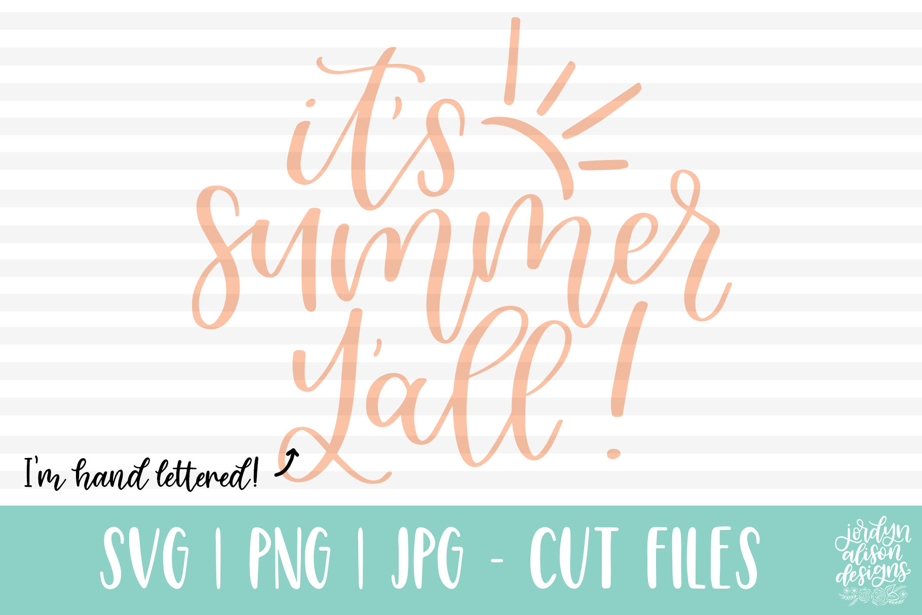 Download Free It S Summer Y All Handlettered Graphic By Jordynalisondesigns for Cricut Explore, Silhouette and other cutting machines.
