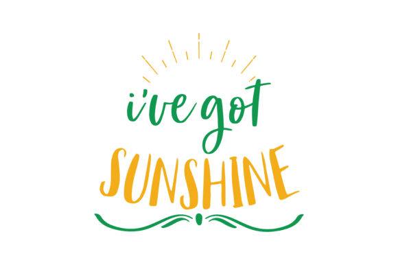 Download Free Ive Got Sunshine Quote Svg Cut Graphic By Thelucky Creative for Cricut Explore, Silhouette and other cutting machines.