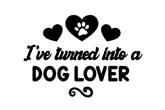 Download Free I Ve Turned Into A Dog Lover Archivos De Corte Svg Por Creative for Cricut Explore, Silhouette and other cutting machines.