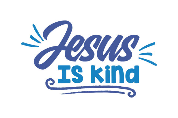 Print on Demand: Jesus is Kind Quote SVG Cut Graphic Crafts By TheLucky
